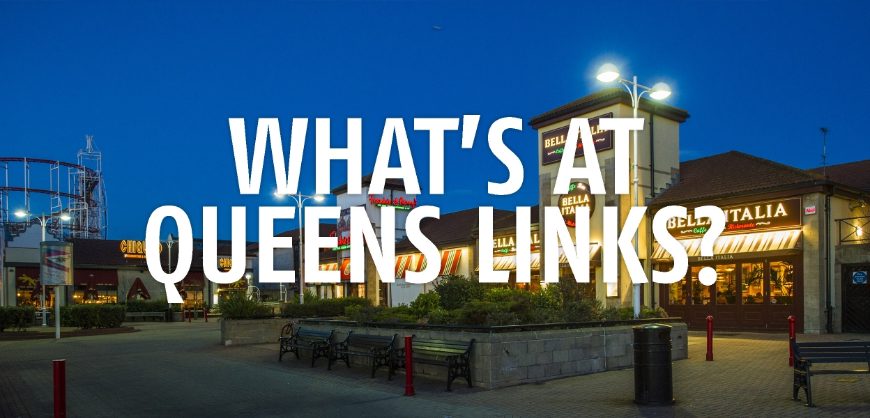 What's at Queens Links
